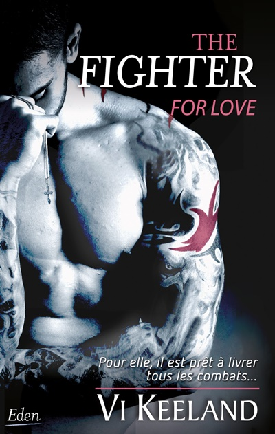 MMA Fighter - Tome 1 : The fighter for love de Vi Keeland Img_2011