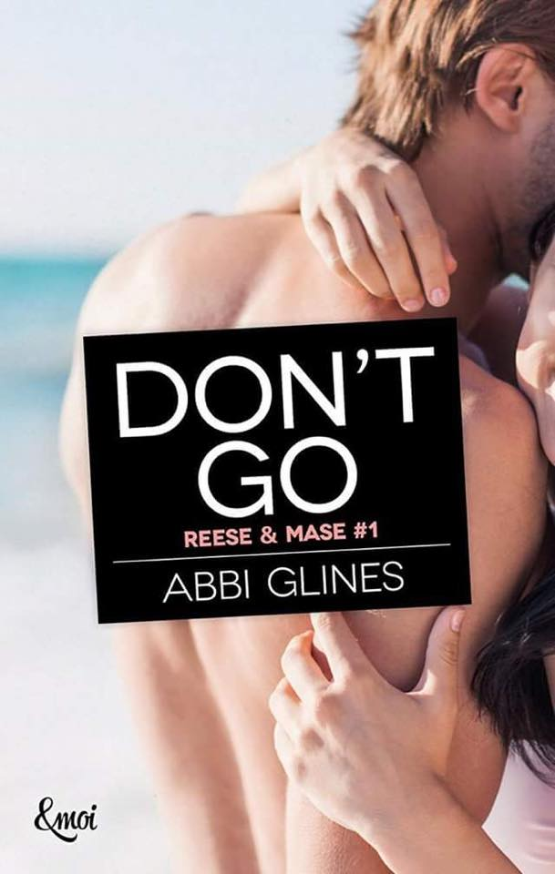 Rosemary Beach - Tome 10 : Don't Go (Mase & Reese #1) d'Abbi Glines 14731110