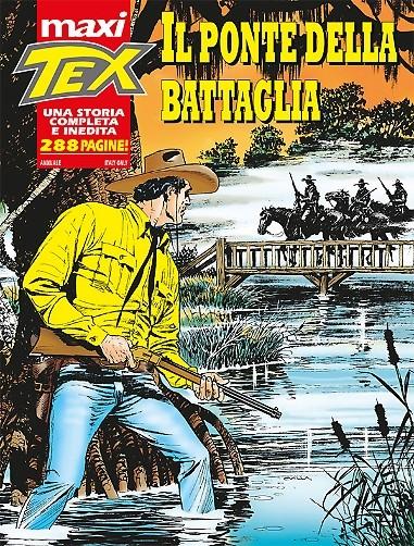 Il ponte della battaglia (Maxi Tex n.20) Texmax10