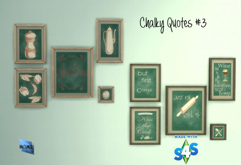 Chalky Quotes sets #2 & 3 10-02-11