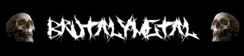 Brutal y Metal