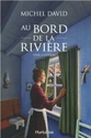 [David, Michel]  Au bord de la rivière R_202710