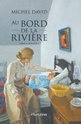 [David, Michel]  Au bord de la rivière R_210710