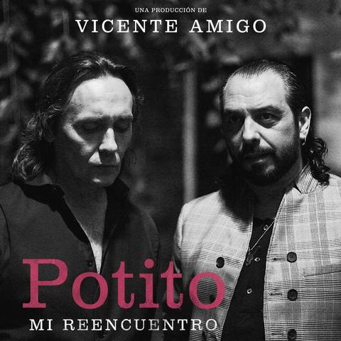 Potito Y Vicente Amigo - Mi Reencuentro 2018 (MG) Portad10