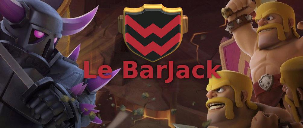 Le BarJack - Clash of Clans