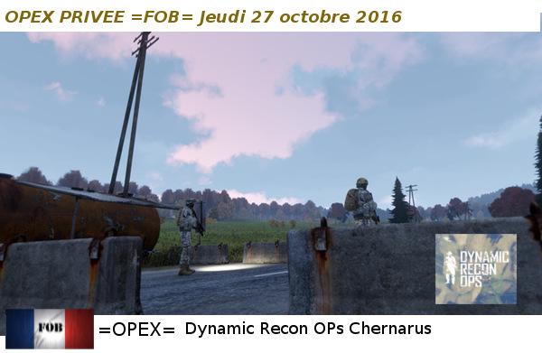 OPEX DYNAMIC RECON OPS CHERNARUS DU JEUDI 27 OCTOBRE 2016 Dynrec11