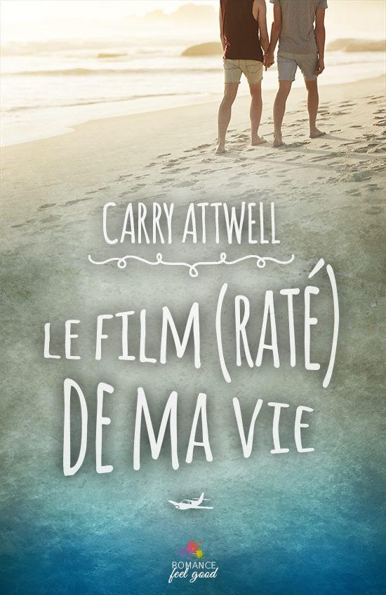 Attwell Cary - Le film (raté)de ma vie 14717210