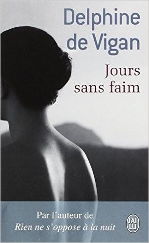 Jours sans faim de Delphine de Vigan Jour_s10