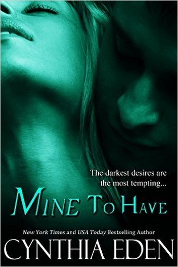 cynthia eden - Mine - Tome 5: Mine to have by Cynthia Eden Mine_t10