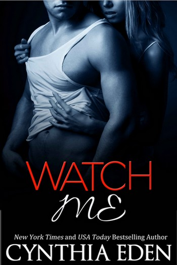 Dark Obsession - Tome 1: Watch me by Cynthia Eden T1-wat11