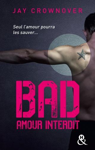 BAD (Tome 1) AMOUR INTERDIT de Jay Crownover Bad10
