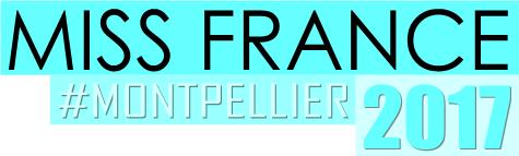 Miss France 2017 - Montpellier [OFFICIEL] Mf1710