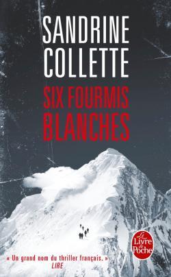 SIX FOURMIS BLANCHES de Sandrine Collette 97822511