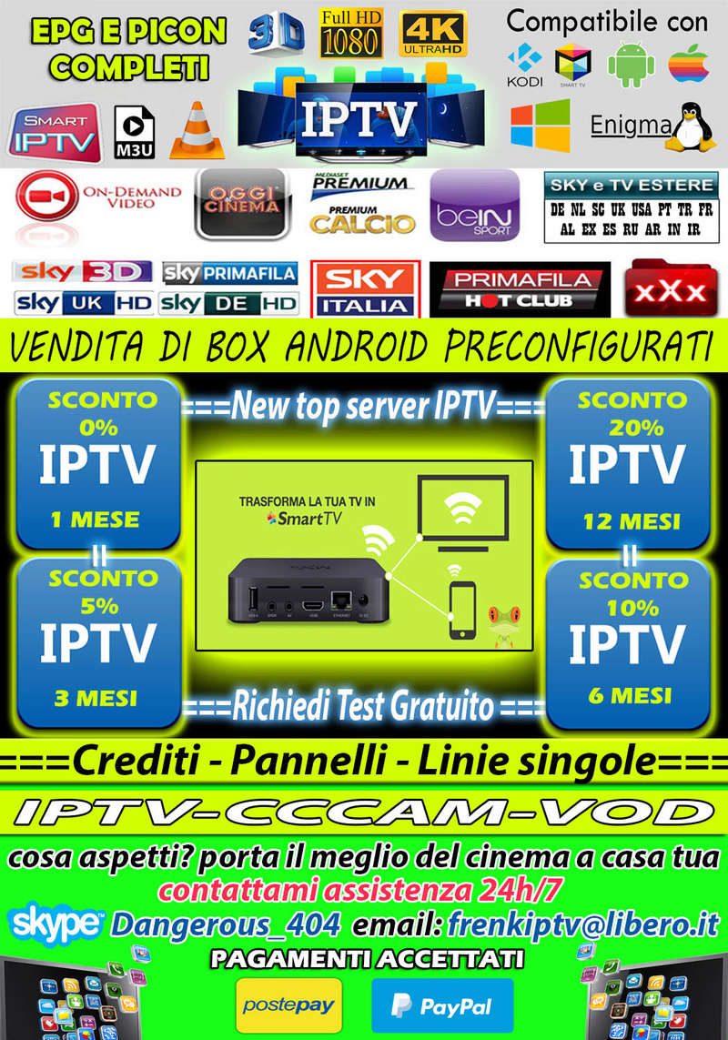 (¯`·._.·[NEW TOP SERVER IPTV]·._.·´¯) per chi prende pannello super regalo!! Sconto11