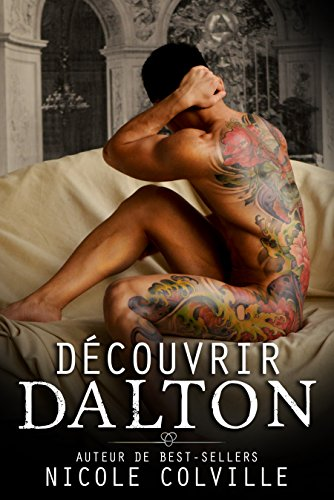 Colville Nicole : Manchester ménages tome 2 : découvrir Dalton 518bt310