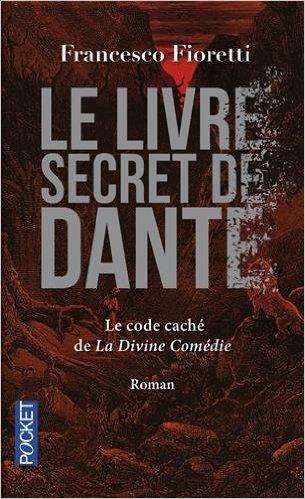 FIORETTI Francesco - le livre secret de Dante 51u35k10