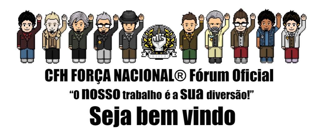 CFH FORÇA NACIONAL® Oficial