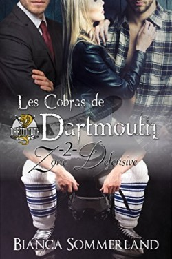 Les Cobras de Dartmouth #2 - Zone Défensive de Bianca Sommerland Les-co17