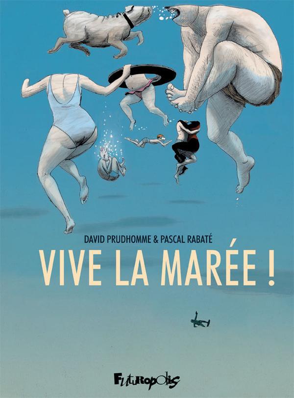 Vive la marée! [David Prudhomme, Pascal Rabaté] Album-10