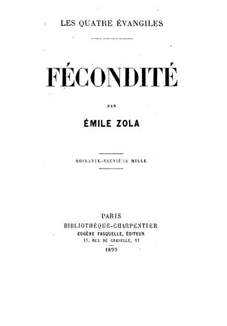Émile Zola, Γονιμότητα (1ο μέρος της ημιτελούς τετραλογίας με γενικό τίτλο: Τα τέσσερα Ευαγγέλια) Uiuy20