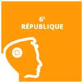 Thème 1 : La 6ème République