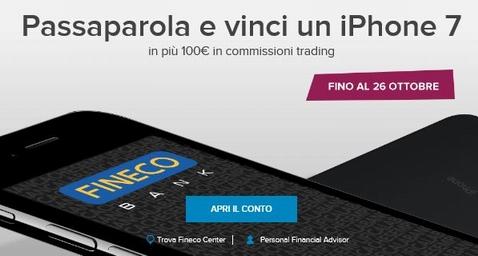 Con FINECO hai € 100 in COMMISSIONI TRADING e puoi VINCERE UN IPHONE 7 [scaduta il 26/10/2016] Cattur10