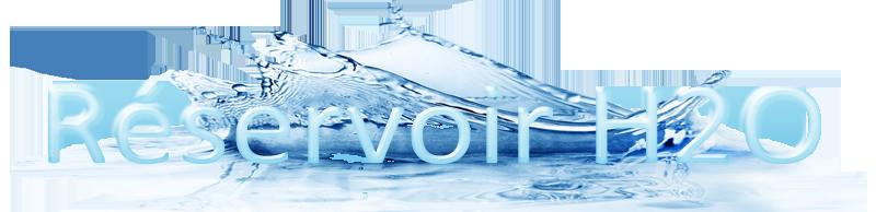 Forum Réservoir H2O