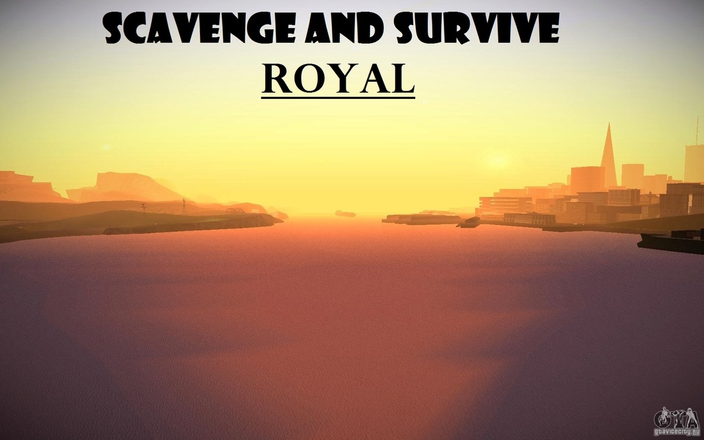 Scavenge and Survive ~ Royal