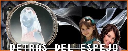 Detrás del Espejo (Por Gloria)