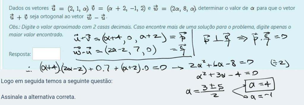 valor de alpha pra que o vetor u+v seja ortogonal a w-u Scre1517