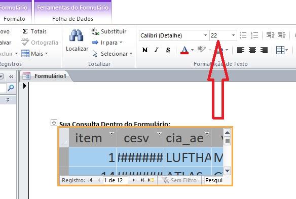 [Resolvido]Aumentar Tamanho da fonte e mudar a cor Consulta dentro do Form Mostra11