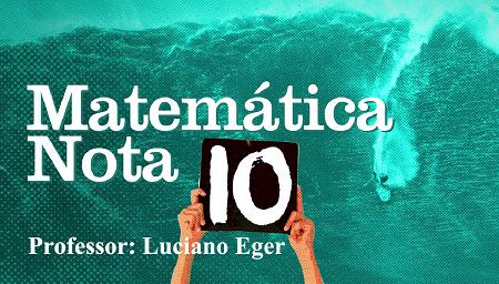Matemática Nota 10