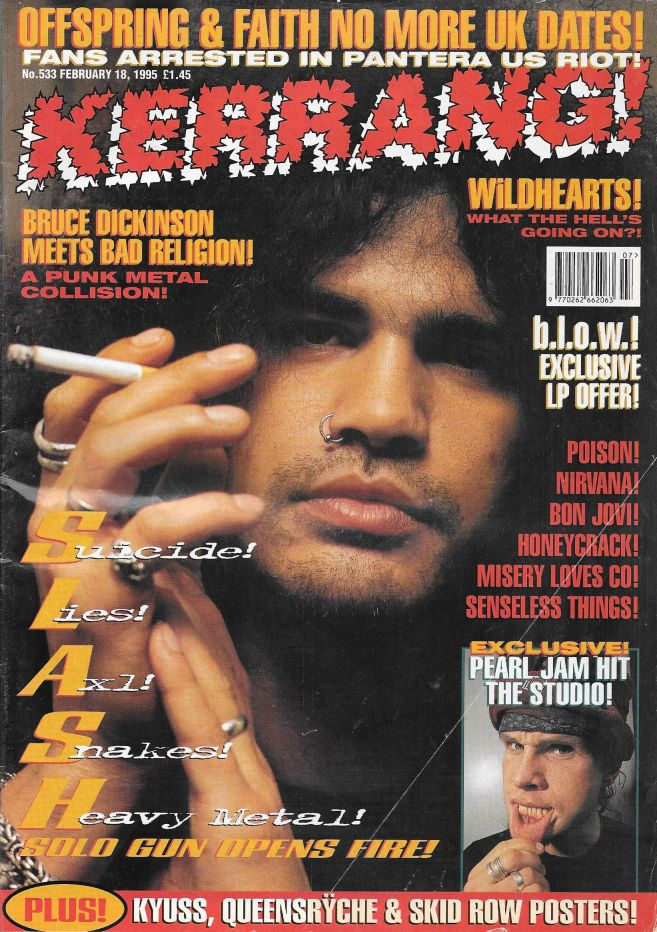 1995.02.18 - Kerrang! - Suicide! Lies! Axl! Snakes! Heavy Metal! (Slash) 1995_065
