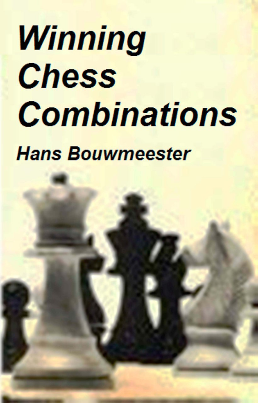 Winning Chess Combinations Book by Hans Bouwmeester   Img_2020