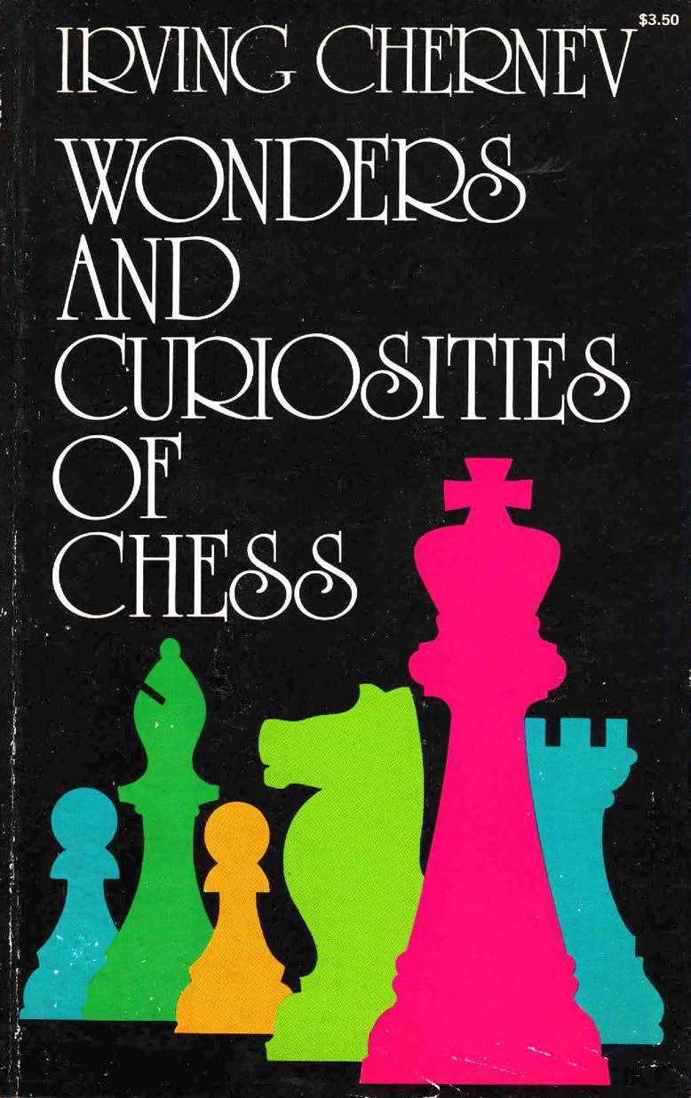 """Wonders and Curiosities of Chess"" by Irving Chernev   Img_2021"
