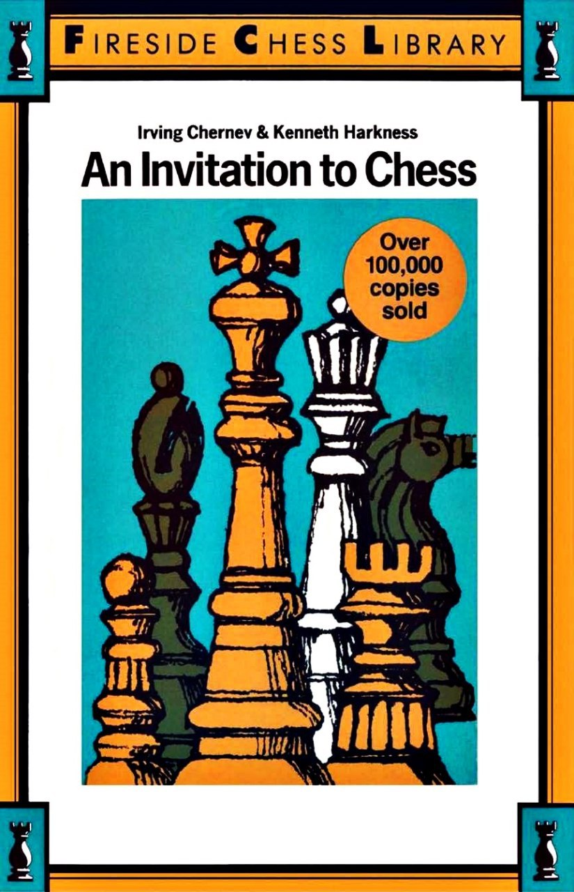 An invitation to chess : a picture guide to the royal game. [Irving Chernev; Kenneth Harkness]   Img_2022