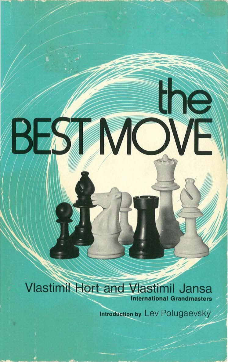 The Best Move Book by Vlastimil Hort and Vlastimil Jansa   Img_2048
