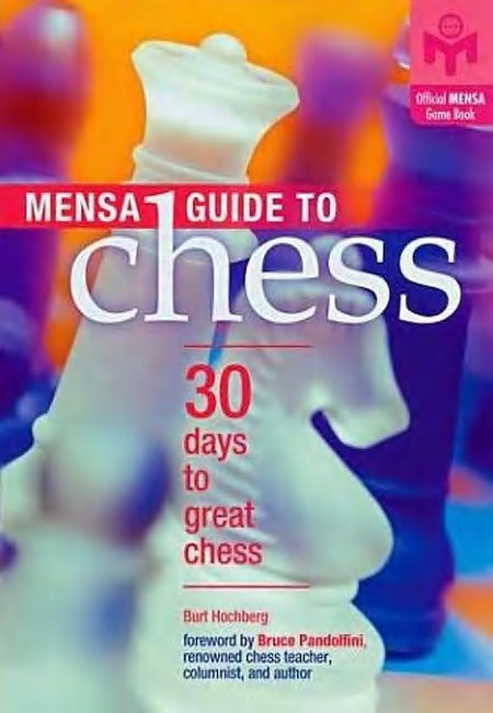 Mensa Guide to Chess: 30 Days to Great Chess Book by Burt Hochberg   Img_2050