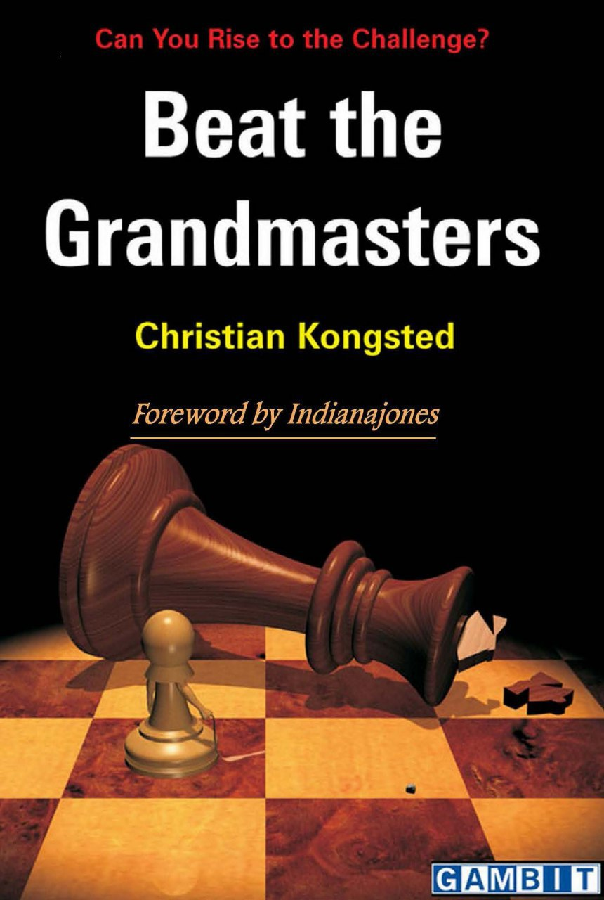Beat the Grandmasters by Christian Kongsted   Img_2055