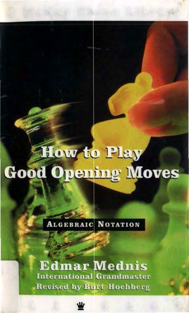 How To Play Good Opening Moves (Chess) [Mednis, Edmar]   Img_2057