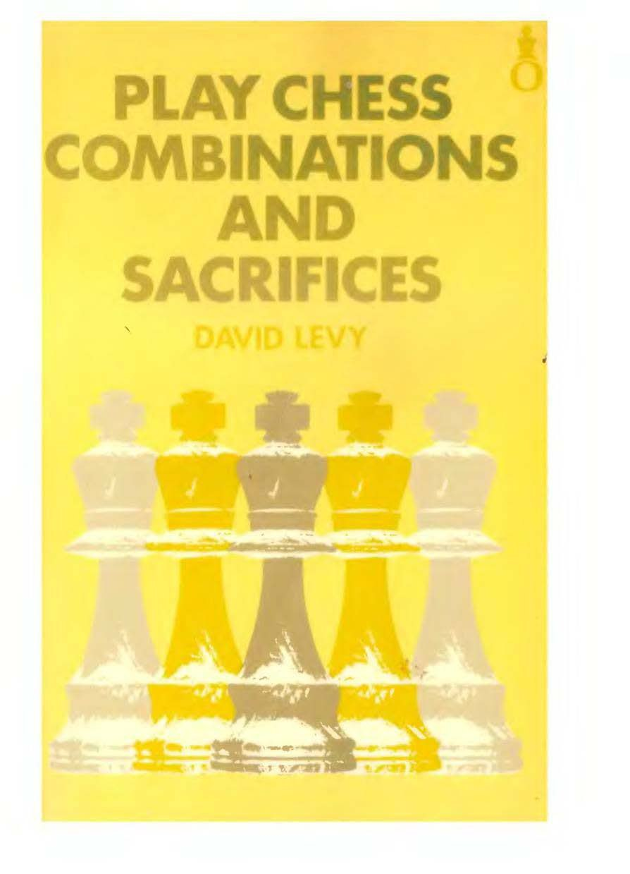 Play Chess Combinations and Sacrifices Book by David Levy  Img_2058