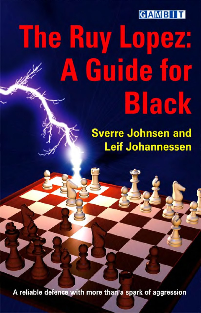 The Ruy Lopez: a Guide for Black [​Johnsen, Sverre, Johannessen, Leif Erlend]  Img_2059