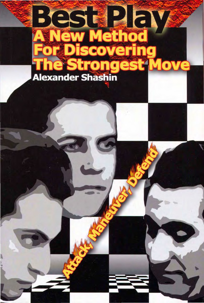 Best Play: a New Method for Discovering the Strongest Move Book by Alexander Shashin Img_2061
