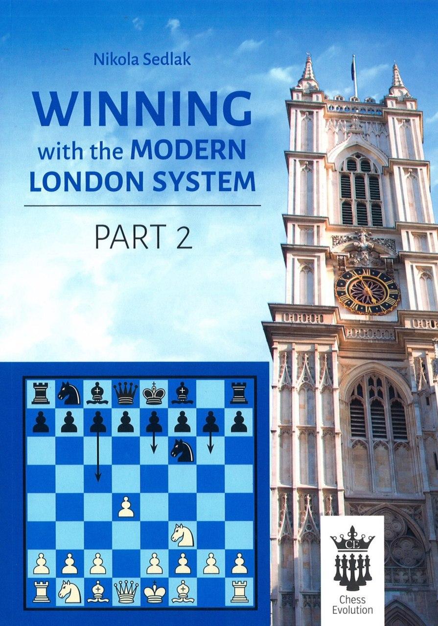 NEW IN CHESS Winning with the Modern London System - Nikola Sedlak Both Volumes.   Img_2063