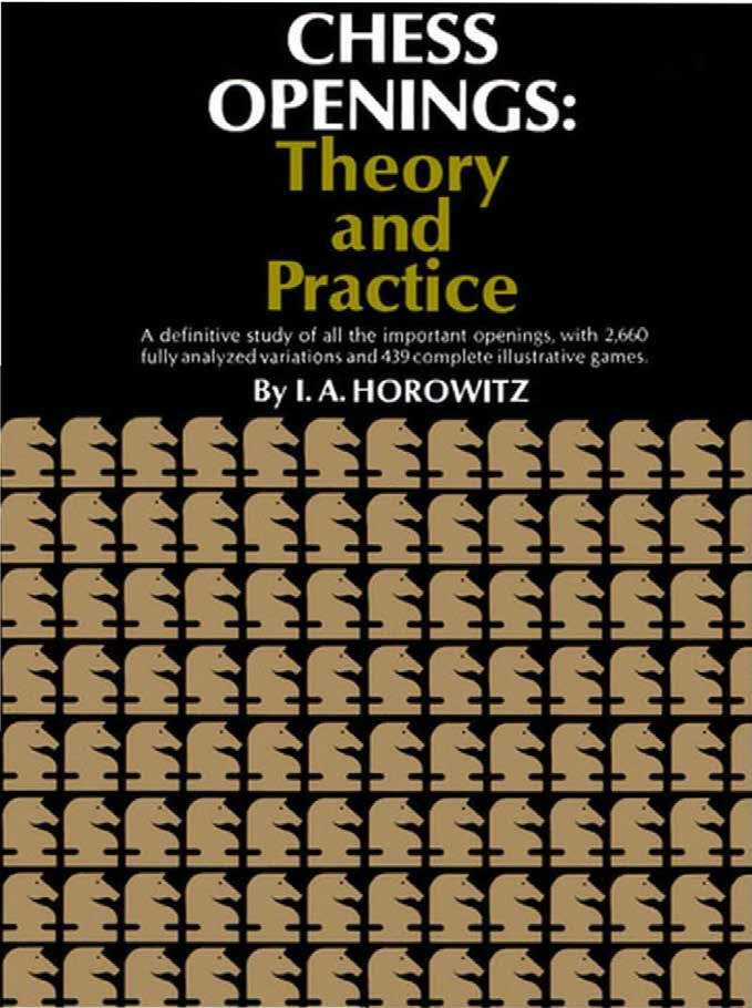 Chess openings: theory and practice Book by Israel Albert Horowitz   Img_2067