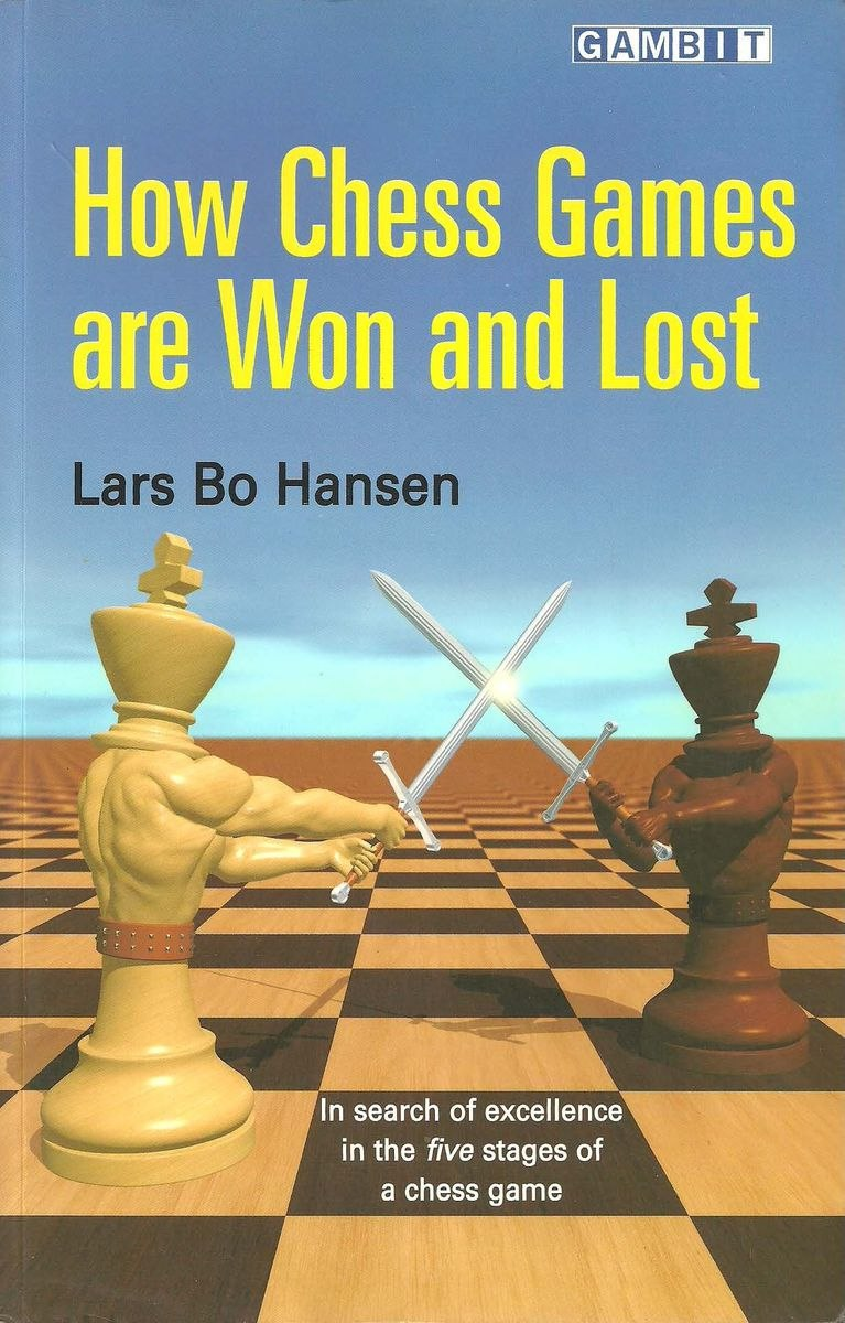 How Chess Games Are Won and Lost Book by Lars Bo Hansen   Img_2069
