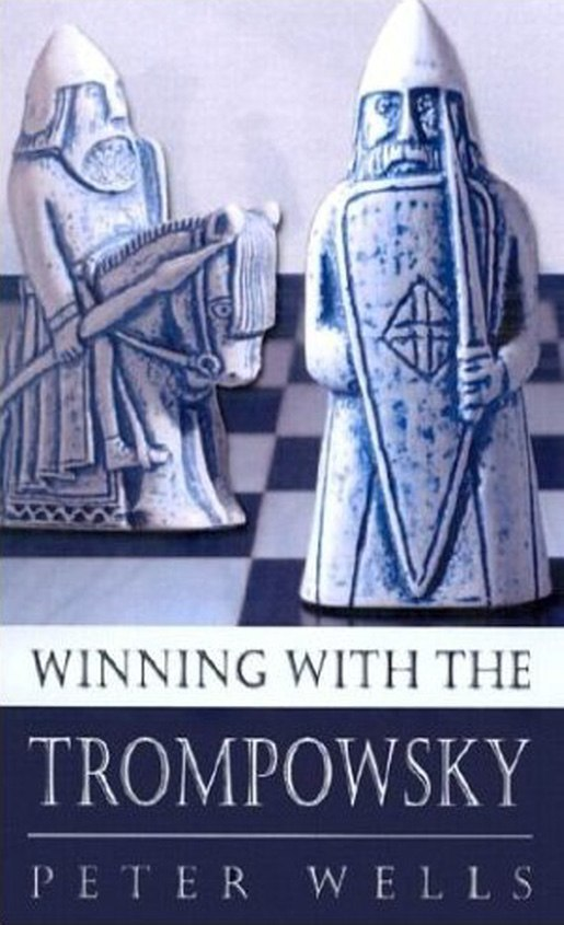 Winning with the Trompowsky (Batsford Chess Book) by Peter Wells   Img_2074