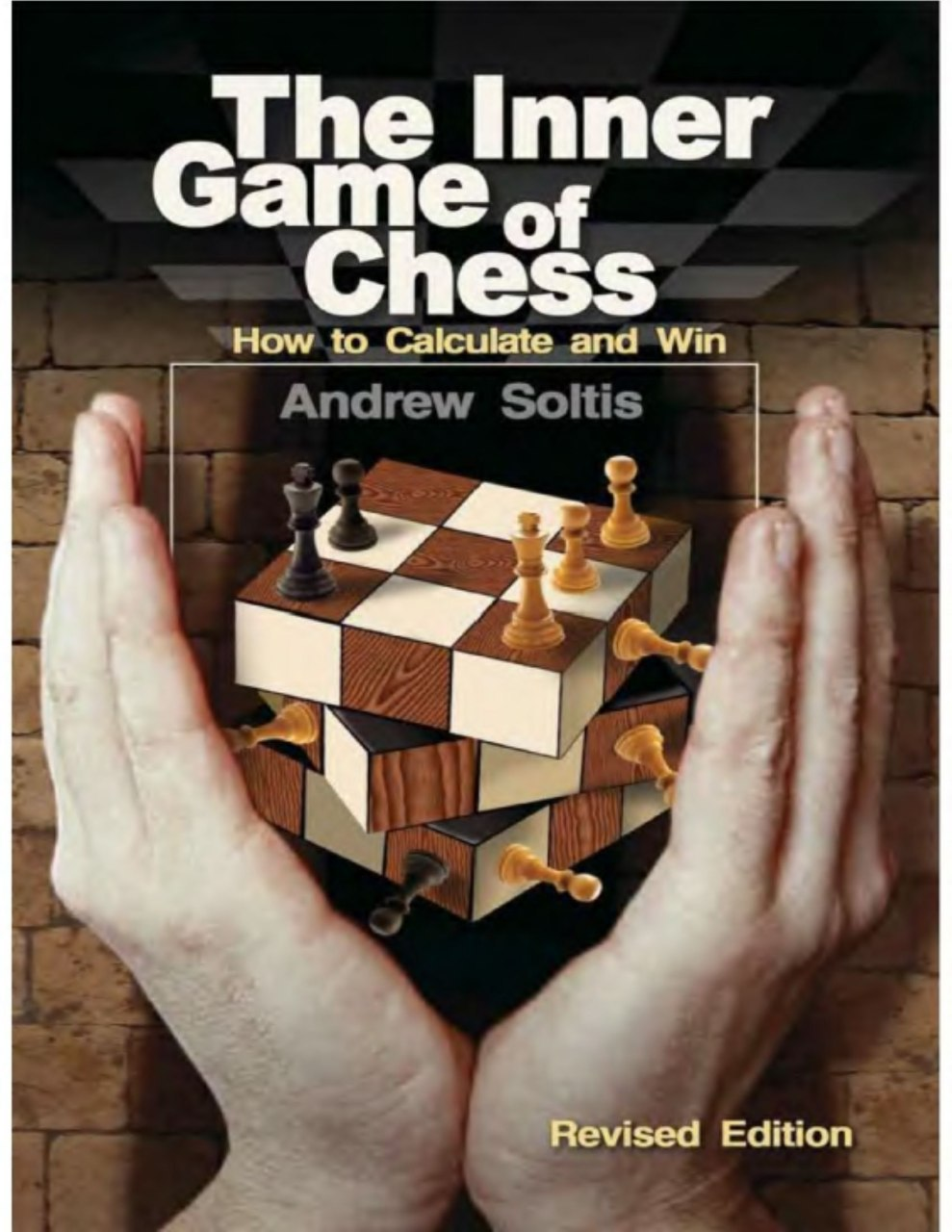 The Inner Game of Chess: How to Calculate and Win Book by Andrew Soltis   Img_2078