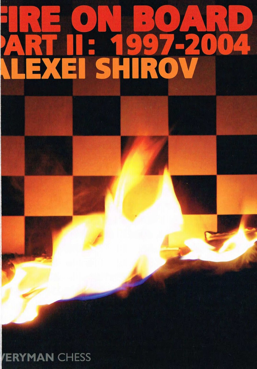 Fire on Board Book by Alexei Shirov Img_2079