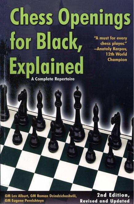 Chess Openings for Black, Explained: A Complete Repertoire Book by Eugene Perelshteyn, Lev Alburt, and Roman Dzindzichashvili Img_2085